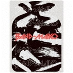 BAND-MAIKO / BAND-MAIKO(5000枚完全生産限定盤/CD+DVD) [CD]|dss