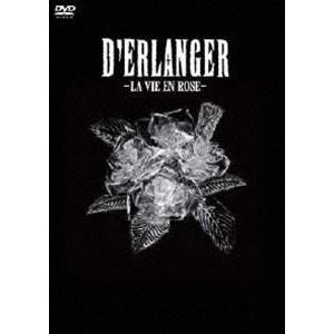 D'ERLANGER/薔薇色の人生 LA VIE EN ROSE(通常盤) [DVD]|dss