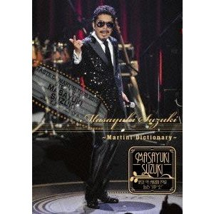 鈴木雅之/Masayuki Suzuki taste of martini tour 2015 Step1.2.3 〜Martini Dictionary〜 [DVD]|dss
