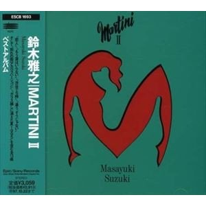 鈴木雅之/MARTINI II(CD)