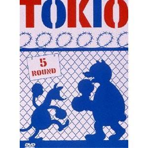 TOKIO/5 ROUND [DVD]|dss