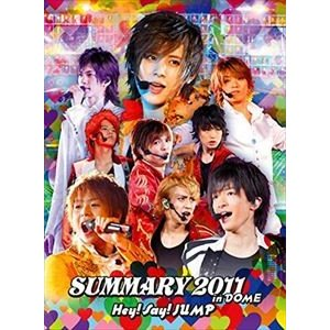 Hey! Say! JUMP/SUMMARY 2011 in DOME [DVD] dss