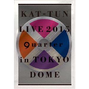 "KAT-TUN/KAT-TUN LIVE 2015 ""quarter"" in TOKYO DOME(通常盤) [DVD]|dss"