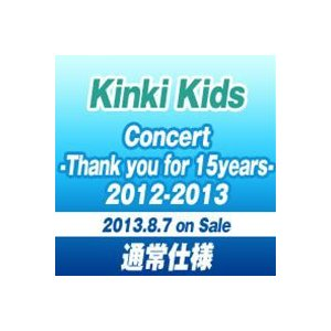 KinKi Kids Concert -Thank you for 15years- 2012-2013【通常仕様】 [DVD]|dss