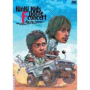 KinKi Kids Dome F concert〜Fun Fan Forever〜 [DVD]|dss