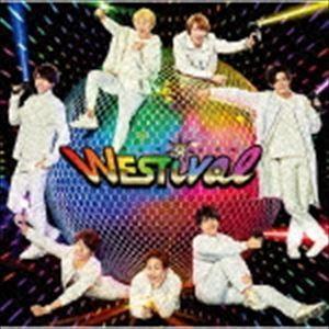 ジャニーズWEST / WESTival(通常盤) [CD] dss
