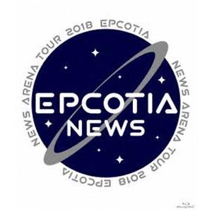 NEWS ARENA TOUR 2018 EPCOTIA(通常盤) [Blu-ray]|dss