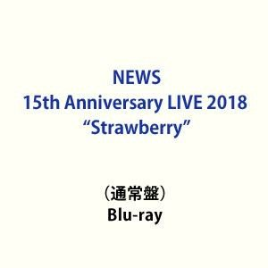"NEWS 15th Anniversary LIVE 2018""Strawberry""(通常盤) [Blu-ray]|dss"