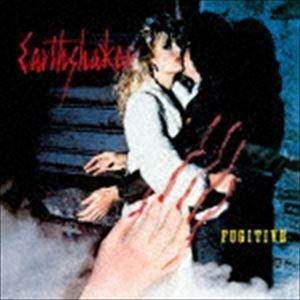 EARTHSHAKER / フュージティヴ(逃亡者)(Blu-specCD) [CD] dss