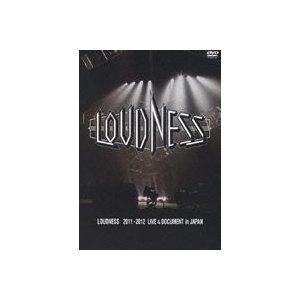 LOUDNESS 2011-2012 LIVE & DOCUMENT in JAPAN [DVD]|dss