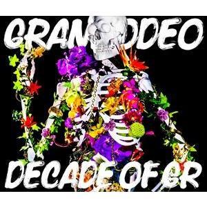 GRANRODEO / GRANRODEO/DECADE OF GR(2CD+DVD) [CD]|dss