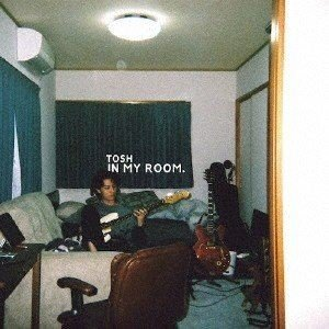 TOSH/IN MY ROOM. [CD]の商品画像