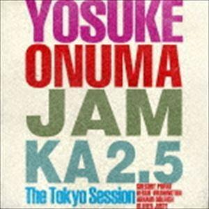 小沼ようすけ / JAM KA 2.5 THE TOKYO SESSION [CD]|dss