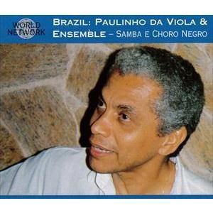 パウリーニョ・ダ・ヴィオラ / ブラジル:サンバ・エ・ショーロ・ネグロ [CD]