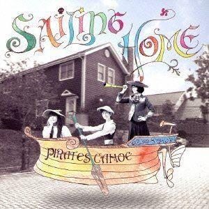 pirates canoe/SAILING HOME(CD)