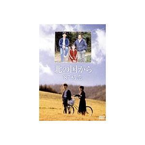 北の国から '87初恋 [DVD]|dss