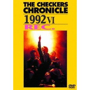 チェッカーズ/THE CHECKERS CHRONICLE 1992 VI Rec.【廉価版】 [DVD]|dss