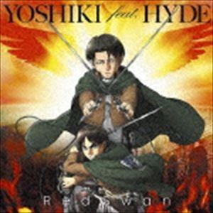 種別:CD YOSHIKI feat.HYDE 解説:TVアニメ『進撃の巨人』Season3オープニ...