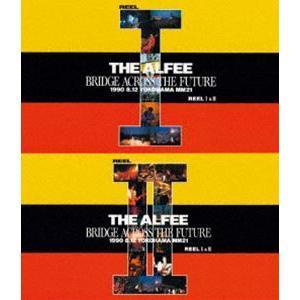 THE ALFEE/BRIDGE ACROSS THE FUTURE REELI&II [Blu-ray]|dss