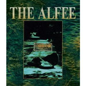 THE ALFEE/10回目の夏 -SINCE1991- [Blu-ray]|dss