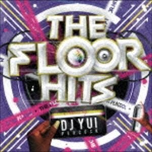 DJ YUI PEACOCK(MIX) / The Floor Hits Mixed by DJ Y...
