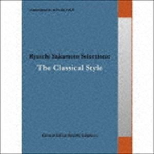 commmons: schola vol.6 Ryuichi Sakamoto Selections: The Classical Style [CD]|dss