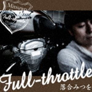 落合みつを / Full-throttle(CD+DVD-Audio) [CD]|dss
