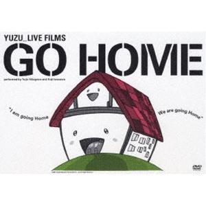 ゆず/Live Films GO HOME [DVD] dss