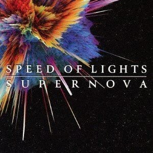 SPEED OF LIGHTS / SUPERNOVA(通常盤) [CD]|dss