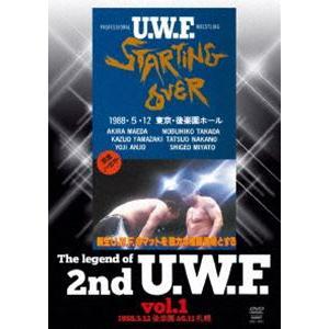 The Legend of 2nd U.W.F. vol.1 1988.5.12後楽園&6.11札幌 [DVD]|dss