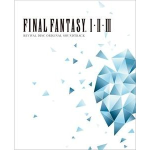 FINAL FANTASY I.II.III Original Soundtrack Revival Disc【映像付サントラ/Blu-ray Disc Music】 [ブルーレイ・オーディオ]|dss