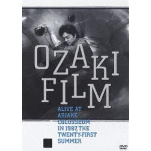 尾崎豊/OZAKI FILM ALIVE AT ARIAKE COLOSSEUM IN 1987 THE TWENTY-FIRST SUMMER [DVD]|dss