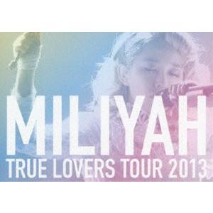 加藤ミリヤ/TRUE LOVERS TOUR 2013(通常盤) [DVD]|dss