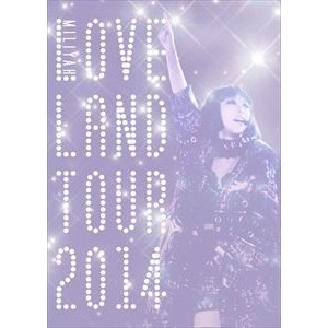 加藤ミリヤ/Loveland tour 2014(初回生産限定盤) [DVD]|dss