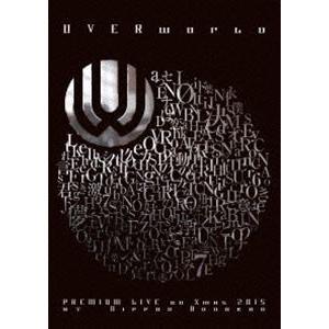 UVERworld PREMIUM LIVE on Xmas 2015 at Nippon Budokan(通常盤) [Blu-ray]|dss
