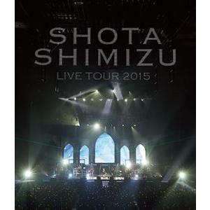 清水翔太/LIVE TOUR 2015 [Blu-ray]|dss