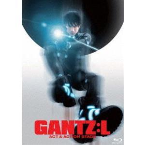 舞台「GANTZ:L」―ACT&ACTION STAGE―Blu-ray [Blu-ray]|dss