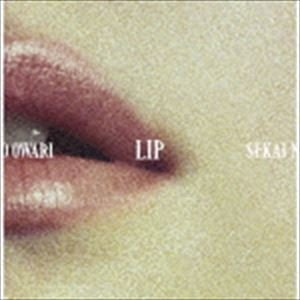 SEKAI NO OWARI / LIP(初回限定盤/CD+DVD) [CD]|dss