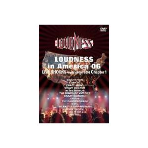 LOUDNESS/LOUDNESS in America 06 LIVE SHOCKS world circuit 2006 chapter 1 [DVD] dss