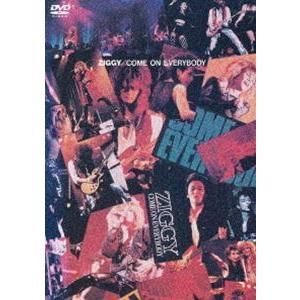 ZIGGY/COME ON EVERYBODY [DVD]|dss