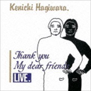 萩原健一 / THANK YOU MY DEAR FRIENDS LIVE(完全限定生産盤/SHM-CD) [CD]|dss