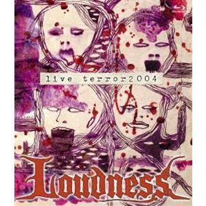 LOUDNESS/LIVE TERROR 2004 [Blu-ray]|dss