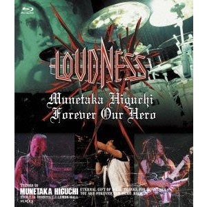 LOUDNESS/Munetaka Higuchi Forever Our Hero [Blu-ray]|dss