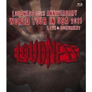 LOUDNESS/LOUDNESS 30th ANNIVERSARY WORLD TOUR IN USA 2011 LIVE & DOCUMENT [Blu-ray]|dss