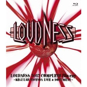 LOUDNESS/LOUDNESS 2012 Complete Blu-ray -REGULAR EDITTION LIVE & DOCUMENT- [Blu-ray]|dss