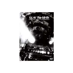 GLAY/Re-birth〜ROCK'N'ROLL SWINDLE at NIPPON BUDOUKAN〜 [DVD]|dss