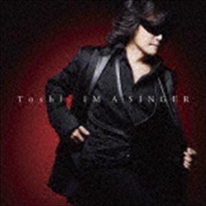 Toshl / IM A SINGER [CD]