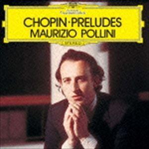 マウリツィオ・ポリーニ(p) / ショパン:24の前奏曲(来日記念盤/SHM-CD) [CD]