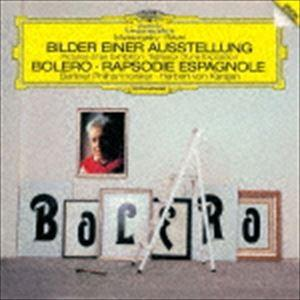 ヘルベルト・フォン・カラヤン(cond) / ラヴェル:ボレロ/スペイン狂詩曲 ムソルグスキー:組曲≪展覧会の絵≫(初回限定盤/UHQCD) [CD]|dss