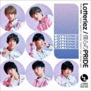 Lotteriez / 僕らのPRIDE(初回限定盤C) [CD] dss